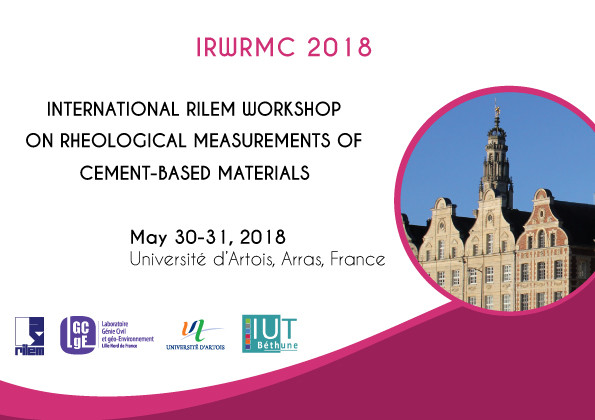 International RILEM Workshop on Rheological and Measurements of Cement-based Materials (IRWRMC 2018)